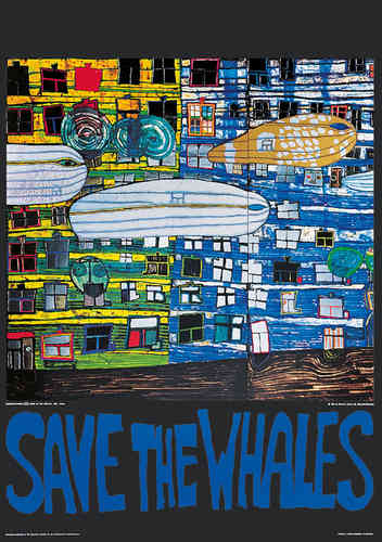 Hundertwasser Originalposter - Save the whales (nach Oeuvre 777)