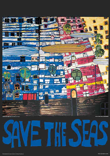 Hundertwasser Originalposter - Save the seas (nach Oeuvre 777)