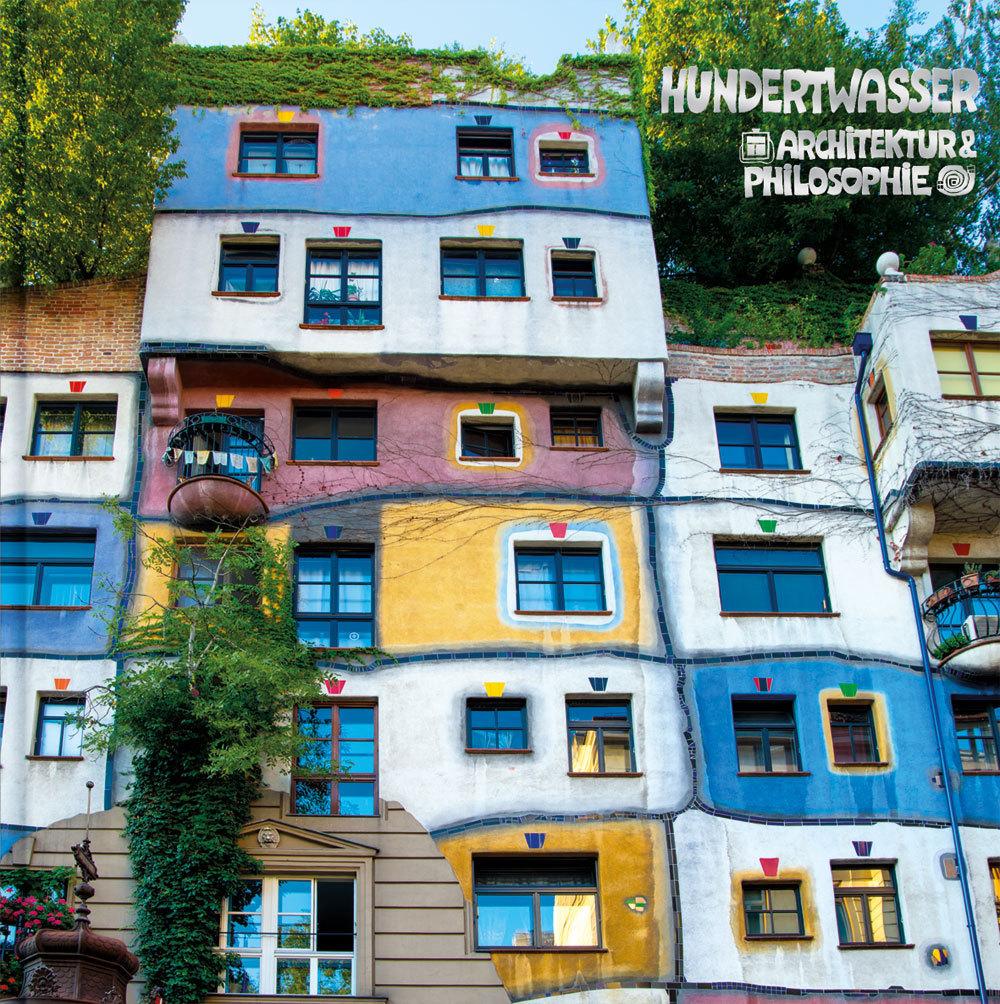 Hundertwasser buch architektur philosophie for Architecture hundertwasser